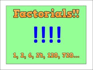 Factorials